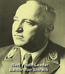 Baldur Von Shirach, Nazi Youth Leader