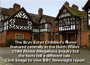 The Bryn Estyn Children's home in North Wales featured heavily in child abuse allegations but this BBC Newsnight documentary tells a different story