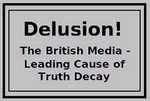 British Media, Primary Cause of Truth Decay