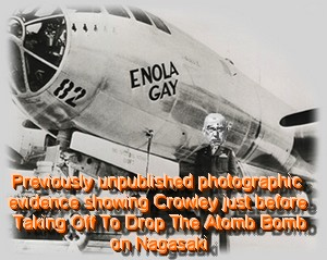Crowley and Enola Gay