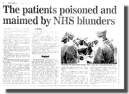 Patients Poisoned and Maimed by NHS Blunders Daily Express  Friday 13 December 2013